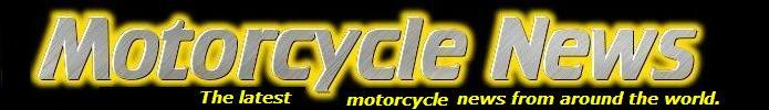 belco-net motorcycle news page - the latest motorcylce news from around the world